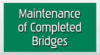 Maintenance of Completed Bridges
